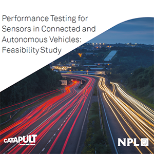 New report: Performance testing for sensors in Connected and Autonomous Vehicles